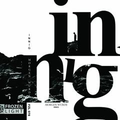 Morgen Wurde - Innig [Album Snippets Mix] - https://frozenlightlabel.bandcamp.com/album/innig