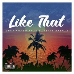 Like That (feat. Lakeith Rashad)(prod. Don $oulo & Big Jeezy)