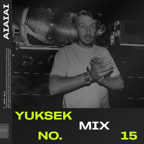 AIAIAI Mix 015 - Yuksek