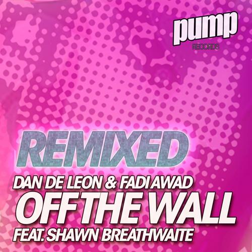 Off the Wall (Stephen Jusko Big Room Dub) [feat. Shawn Breathwaite]