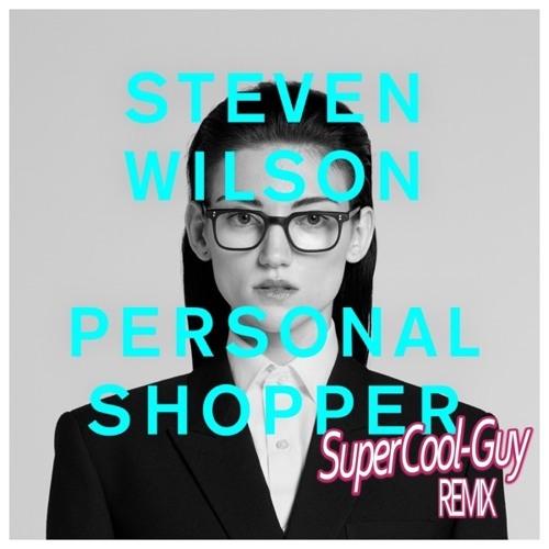 Steven Wilson - Personal Shopper (SuperCool-Guy Remix)