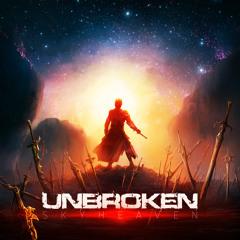 Skyheaven - Unbroken [King Step]