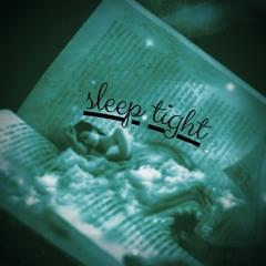 sleep tight (prod. by Braden Rose)