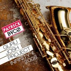 Guru Josh Project - Infinity 2021 (Patrick Dyco Remix)