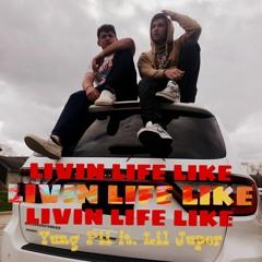 Livin Life Like