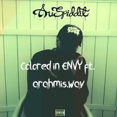 Colored In Envy W/ arahmis.wav(Prod. Auspiddit)