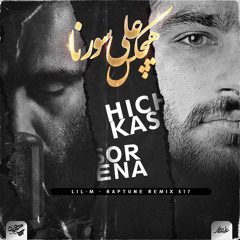 Lil-M - Raptune Remix S17 (Ali Sorena X Hichkas)