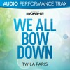 We All Bow Down (Original Key Without Background Vocals)