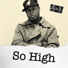 So High [ Talib Kweli type beat ]