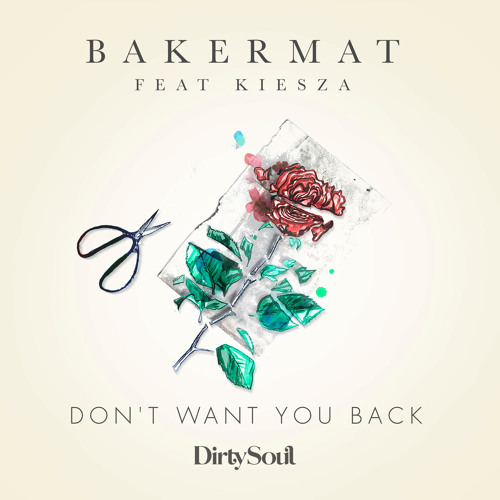 Don't Want You Back (feat. Kiesza)
