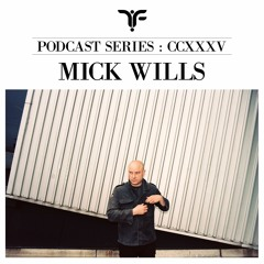 The Forgotten CCXXXV: Mick Wills