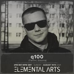 Elemental Arts Presents: q100