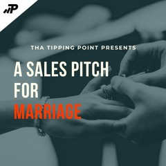A Sales Pitch for Marriage