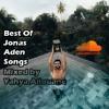 Mix | Best Jonas Aden Songs!