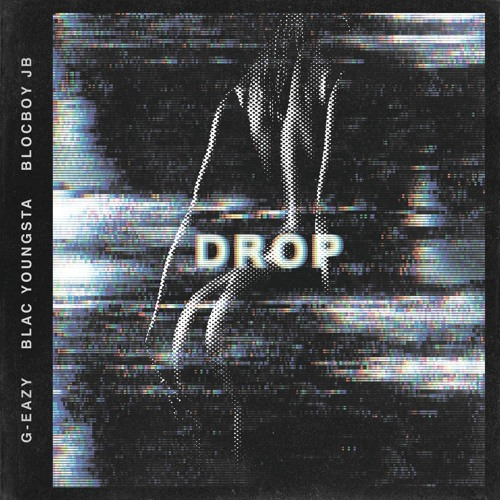 Drop (feat. Blac Youngsta & BlocBoy JB)