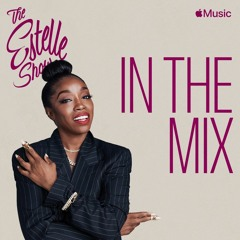 The Estelle Show on Apple Music with Max Glazer - Valentine's Lover's Rock Special 02.12.21