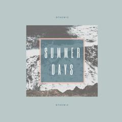 Summer Days - B The Wiz(prod. nejdos)