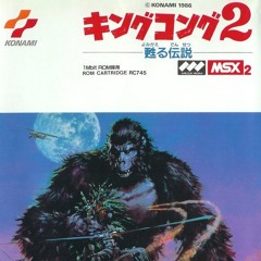 King Kong 2 - Stage 1 (End of The Adventure Mix)