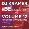 Download DJ Kramer - #BEtogether - Vol.12 with guest Everyday (Recorded 04-18-2020) Mp3