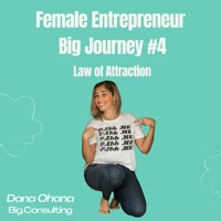 Female Entrepreneur Big Journey  - Law Of Attraction