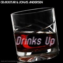 CRAXXXTAR & Jonas Andersen - Drinks Up (Original Mix)
