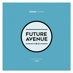 Vahag - Ocean [Future Avenue]