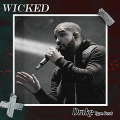 "[FREE] Drake X Lil Baby X Future Type Beat - ""Wicked"""