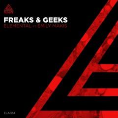 Freaks & Geeks - Elemental (ft Emily Makis)