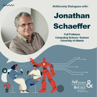 Episode One: Jonathan Schaeffer: Building an AI research powerhouse at the University of Alberta