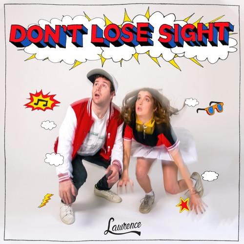 Don't Lose Sight