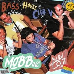 PODCAST #10: MOBB INC. B2B DUDULOW @ BASS HOUSE CLUB V (LIVE SET)