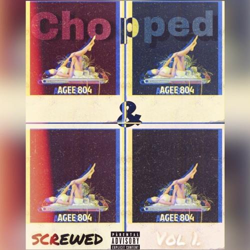 AgeeMix(Chopped & Screwed) Vol. 1