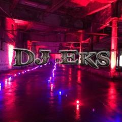 Dj Eks - Welcome To The Warehouse