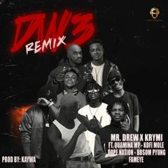 Mr Drew x Krymi - Dw3 rmx ft. Quamina MP, Kofi Mole, Dope Nation, Bosom PYung & Fameye