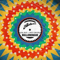 Bullerengue (feat. Orito Cantora)
