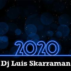 """PODCAST 2020"" By Dj Luis Skarraman (Live Set!)"