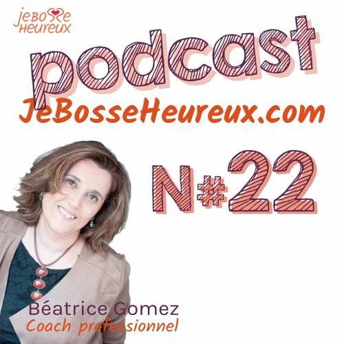 Ep #22 - Conjuguez Amour, Estime Et Confiance En Soi