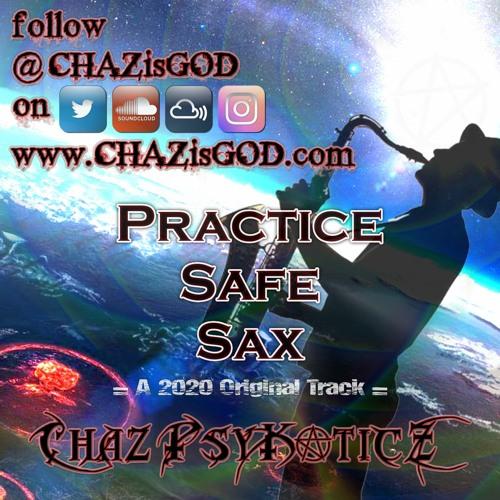 Practice Safe Sax