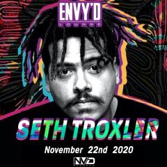 Seth Troxler - Live at Envy'd Lounge 11/22/20