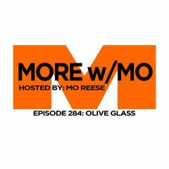 Episode 284 - Olive Glass