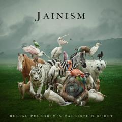Jainism   Belial Pelegrim & Callisto's Ghost