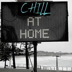 Chill At Home - Old & New school - Chill, Hip Hop, RnB, Electronica - Work From Home Vibes.