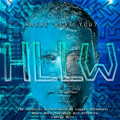 Where Were U When All Withdrew