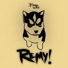 Remy!