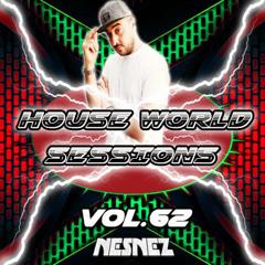 NESNEZ @House World Sessions Vol.62