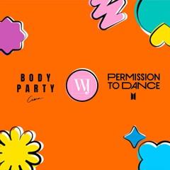 Permission To Dance X Body Party Remix