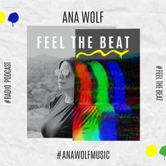 Ana Wolf - Feel The Beat #65