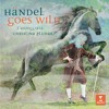 Handel / Arr Pluhar: Where'er you walk (Aria di Semele, from Semele HWV 58) [feat. Nuria Rial]