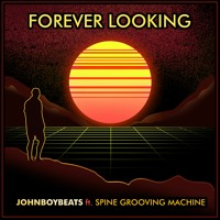 Johnboybeats - Forever Looking