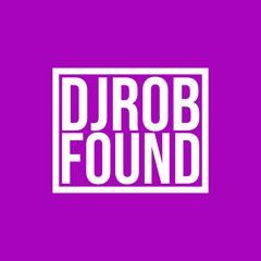 DJ Rob - Found